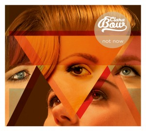 Clara Bow CD Cover Album 2012 Not Now